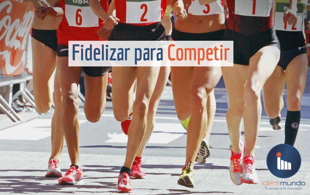 Fidelizar para Competir