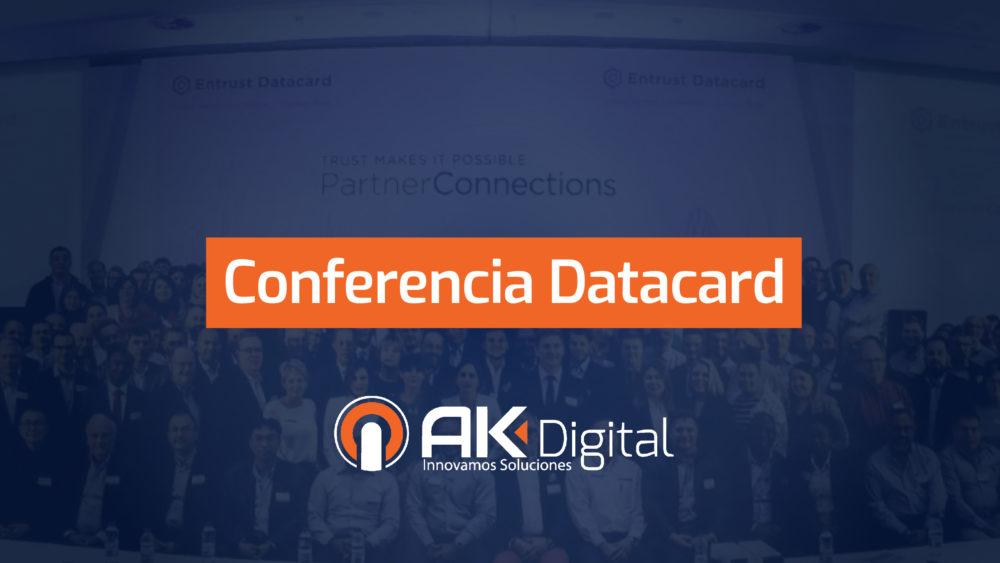 AK Digital presente en conferencia mundial Datacard