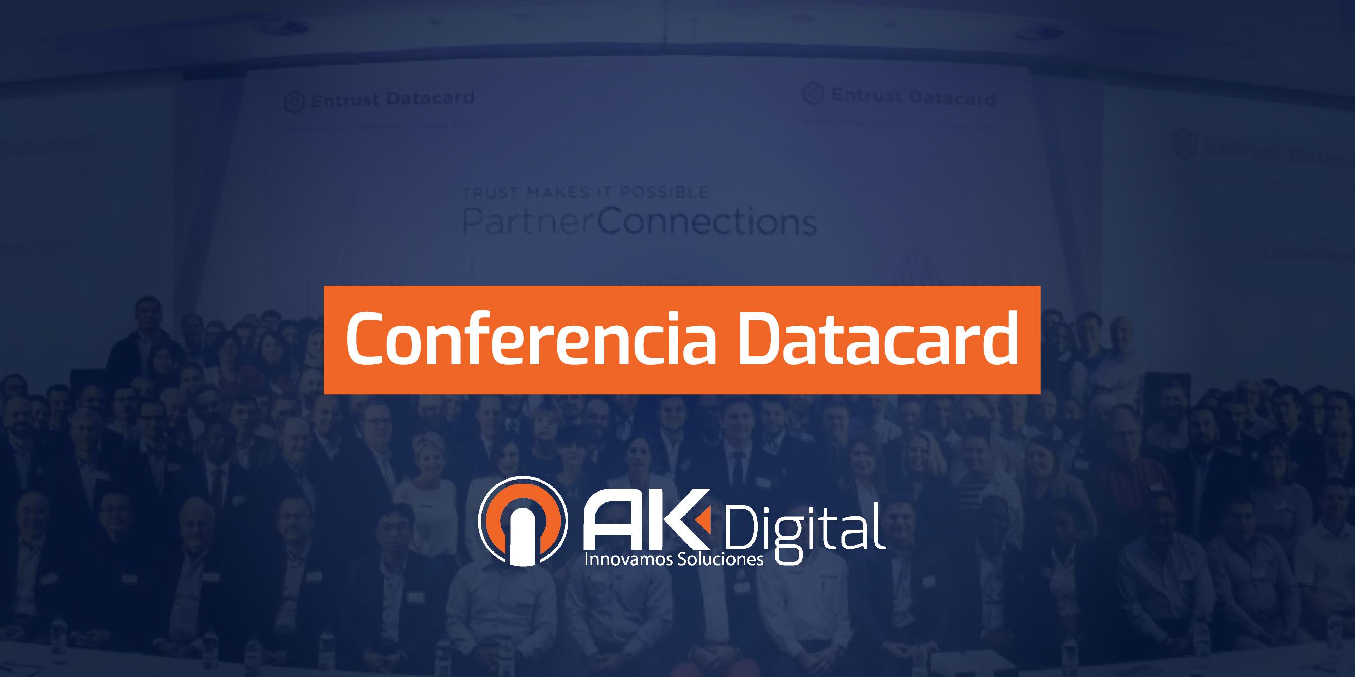 AK Digital presente en la Conferencia Mundial de Socios de Entrust Datacard