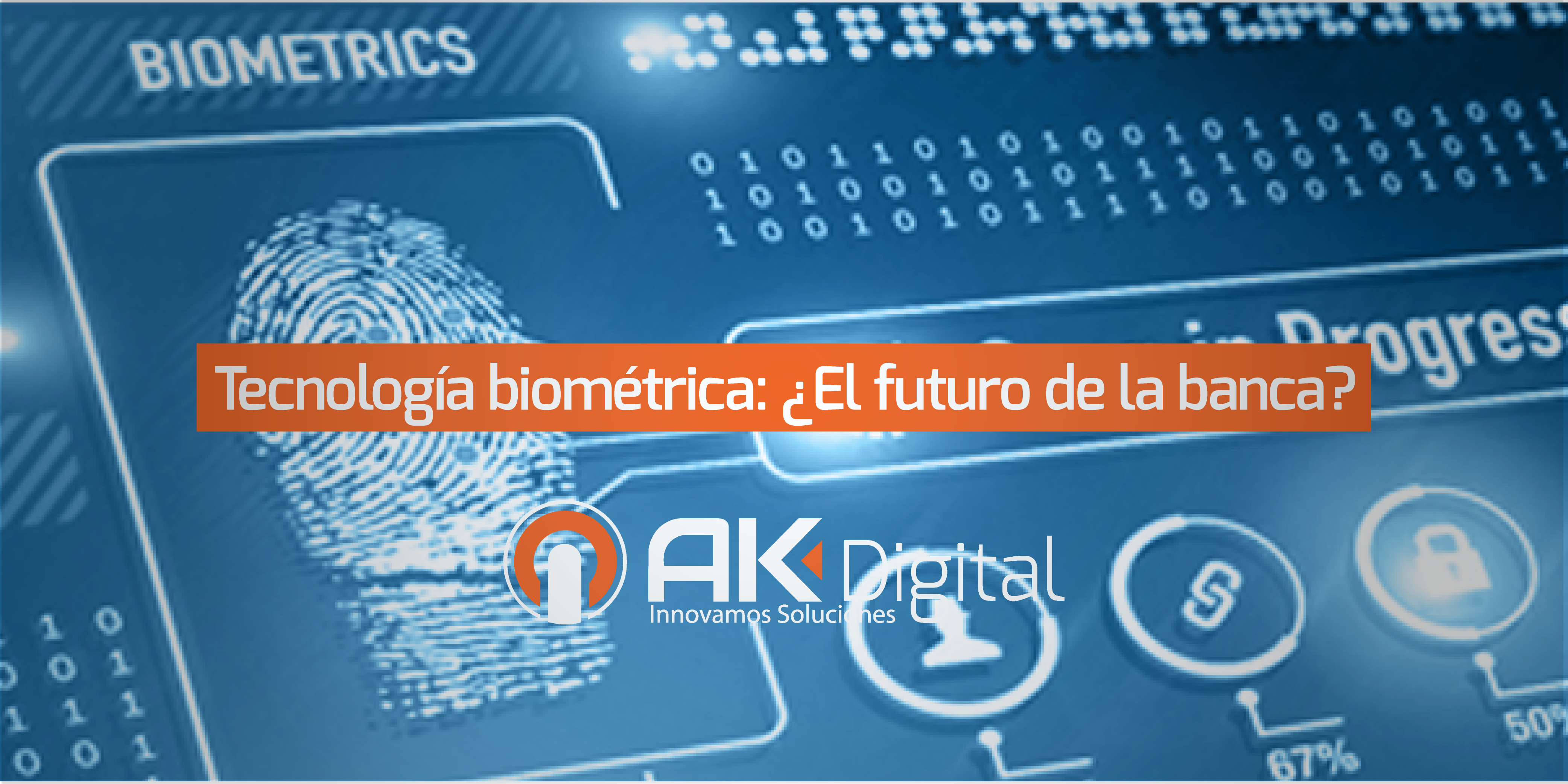 Tecnología biométrica: ¿El futuro de la banca?