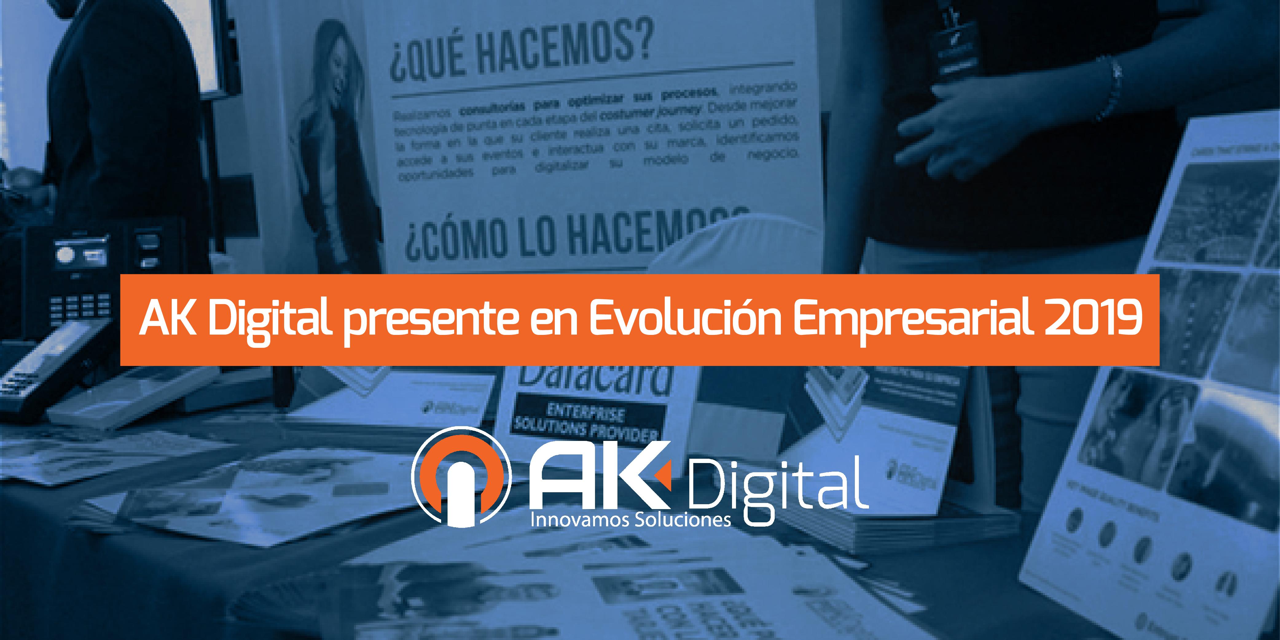 AK Digital presente en Evolución Empresarial 2019