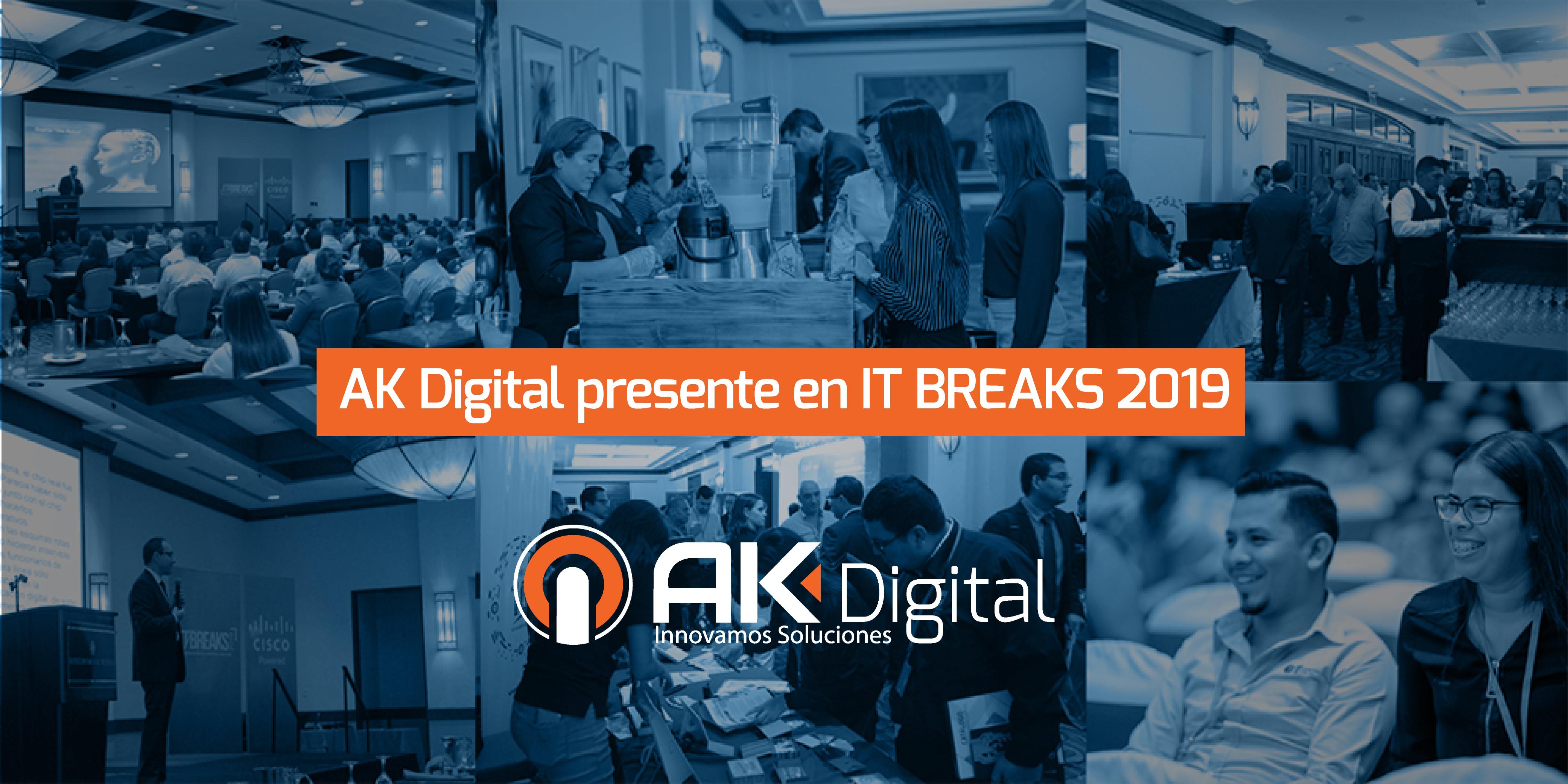 AK Digital Presente en IT BREAKS 2019